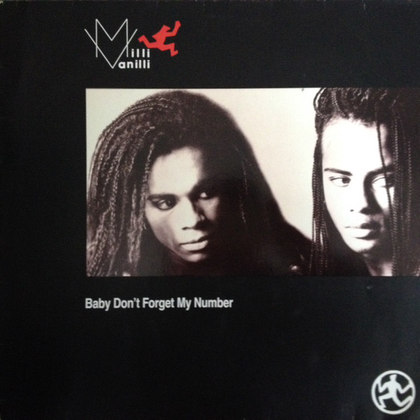 Baby don't forget my number (Pennsylvania six-five-thousand heart line mix) - MILLI VANILLI