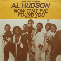 Now that I've found you (special US disco mix) - ONE WAY feat. Al Hudson