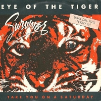 Eye of the tiger \ Take you on a saturday - SURVIVOR