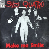 Make me smile \ Same as I do - SUZI QUATRO