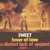 Fever of love \ A distinct lack of ancient - SWEET