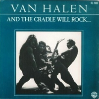 And the cradle will rock \ Could this be magic - VAN HALEN