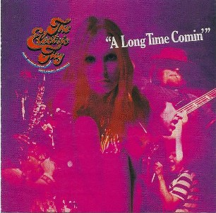 A long time comin' - ELECTRIC FLAG (Mike Bloomfield)