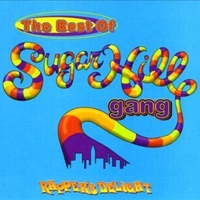 Rapper's delight\ The best of - SUGARHILL GANG