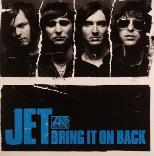 Bring it on back \ I only like you when I'm high - JET