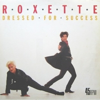 Dressed for success (the remix) - ROXETTE