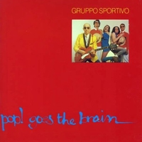 Pop! Goes the brain - GRUPPO SPORTIVO