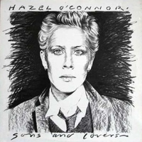 Sons and lovers - HAZEL O'CONNOR