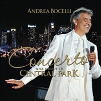 Concerto - One night in Central Park - ANDREA BOCELLI