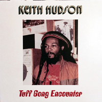 Tuff Gong encounter - KEITH HUDSON