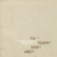 The fourth wise man - TRUSTY
