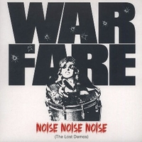 Noise noise noise (the lost demos) - WARFARE