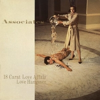 18 carat love affair \ Voluntary wishes, swapit production \ Love hangover - ASSOCIATES
