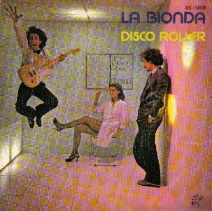 Disco roller \ Tune it up - LA BIONDA