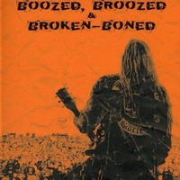 Boozed, broozed & broken-boned - Live with the Detroit chapter - BLACK LABEL SOCIETY