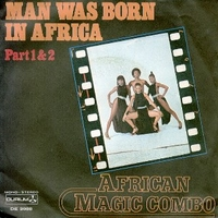 Man was born in Africa part 1&2 - AFRICAN MAGIC COMBO
