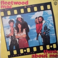 Think about me \ Save me a place - FLEETWOOD MAC