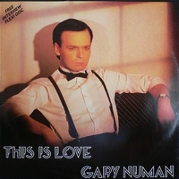 This is love - GARY NUMAN