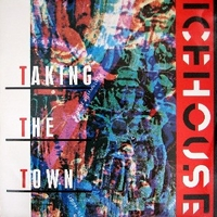 Taking the town (extended mix) - ICEHOUSE