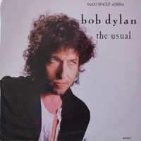 The usual - BOB DYLAN