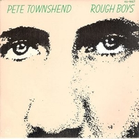 Rough boys \ And I moved - PETE TOWNSHEND