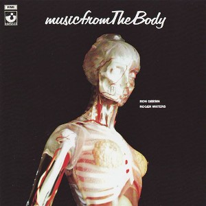 Music from the body - ROGER WATERS \ RON GEESIN