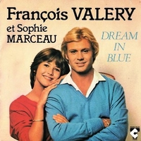 Dream in blue \ Le coeur juke box - FRANCOIS VALERY \ SOPHIE MARCEAU