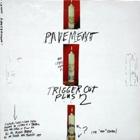 Trigger cut plus 2 - PAVEMENT
