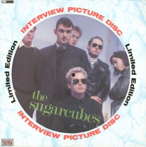 Interview picture disc - SUGARCUBES