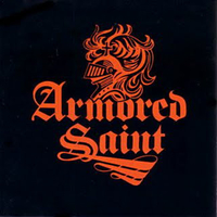 Lesson well learned \ False alarm \ On the way - ARMORED SAINT