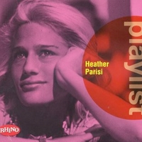 Playlist (best of) - HEATHER PARISI