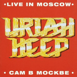 Live in Moskow - URIAH HEEP
