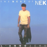 L'anno zero-The best of Nek - NEK