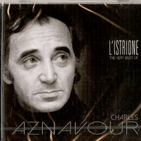 L'istrione - The very best of Charles Aznavour - CHARLES AZNAVOUR