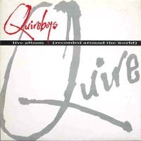 Live album (recorded around the world) - QUIREBOYS