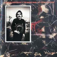 Ice cream for crow - CAPTAIN BEEFHEART