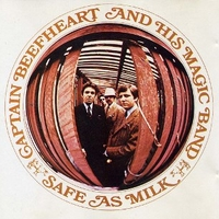 Safe as milk - CAPTAIN BEEFHEART