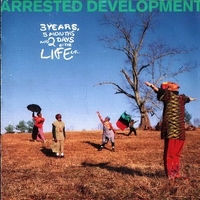 3 years, 5 months and 2 days in the life of... - ARRESTED DEVELOPMENT