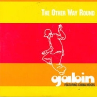 The other way around (1 track) - GABIN feat. China Moses