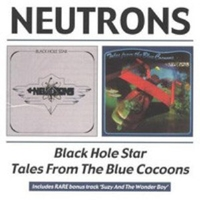 Black hole star \ Tales from the blue cocoons - NEUTRONS