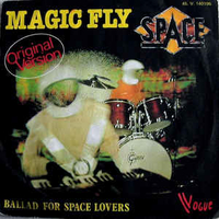 Magic fly\Ballad for space lovers - SPACE