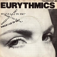 Would I lie to you? \ Here comes that sinking feeli - EURYTHMICS