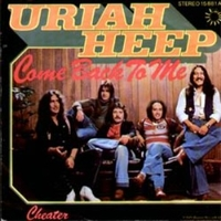 Come back to me\Cheater - URIAH HEEP