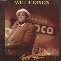 Ginger ale afternoon - WILLIE DIXON