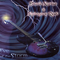 Eye of the storm - FRANK MARINO & MAHOGANY RUSH