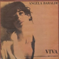 Viva \ Non so chi sei - ANGELA BARALDI