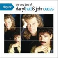 Playlist: the very best of Daryl Hall & John Oates - DARYL HALL \ JOHN OATES