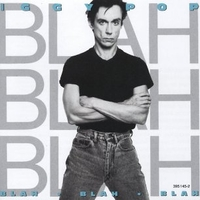 Blah blah blah - IGGY POP