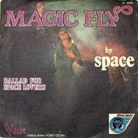 Magic fly \ Ballad for space lovers - SPACE