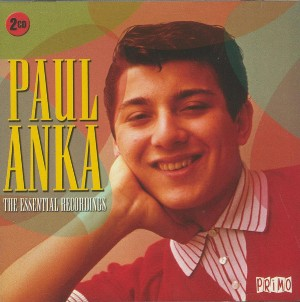 The essential recordings - PAUL ANKA